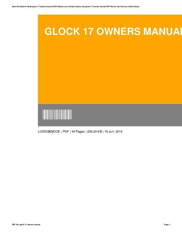 glock 17 owners manual rh slideshare net glock 17 gen 3 owners manual glock 17 user manual pdf