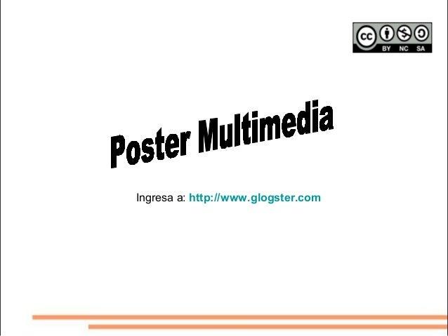 Ingresa a: http://www.glogster.com