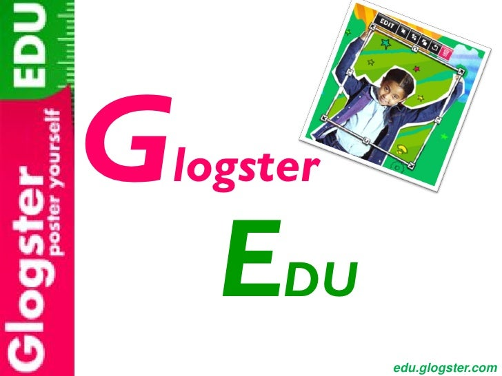 Glogster    EDU           edu.glogster.com