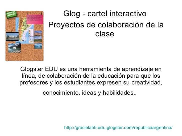Glogster EDU es una herramienta de aprendizaje en línea, de colaboración de la educación para que los profesores y los est...