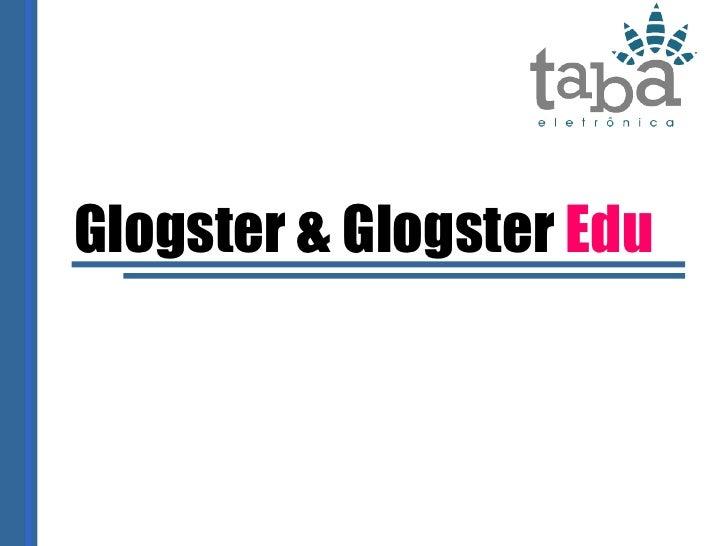 Glogster & Glogster  Edu