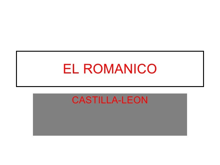 EL ROMANICO CASTILLA-LEON