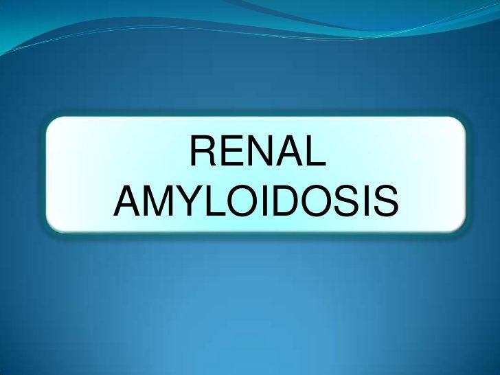 RENALAMYLOIDOSIS