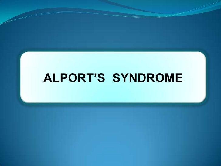ALPORT'S SYNDROME