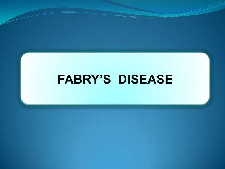 FABRY'S DISEASE