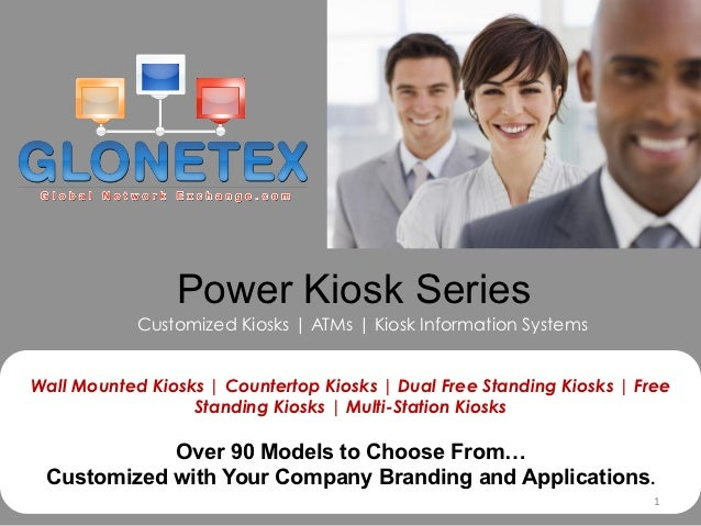 Power Kiosk Series            Customized Kiosks | ATMs | Kiosk Information SystemsWall Mounted Kiosks | Countertop Kiosks ...