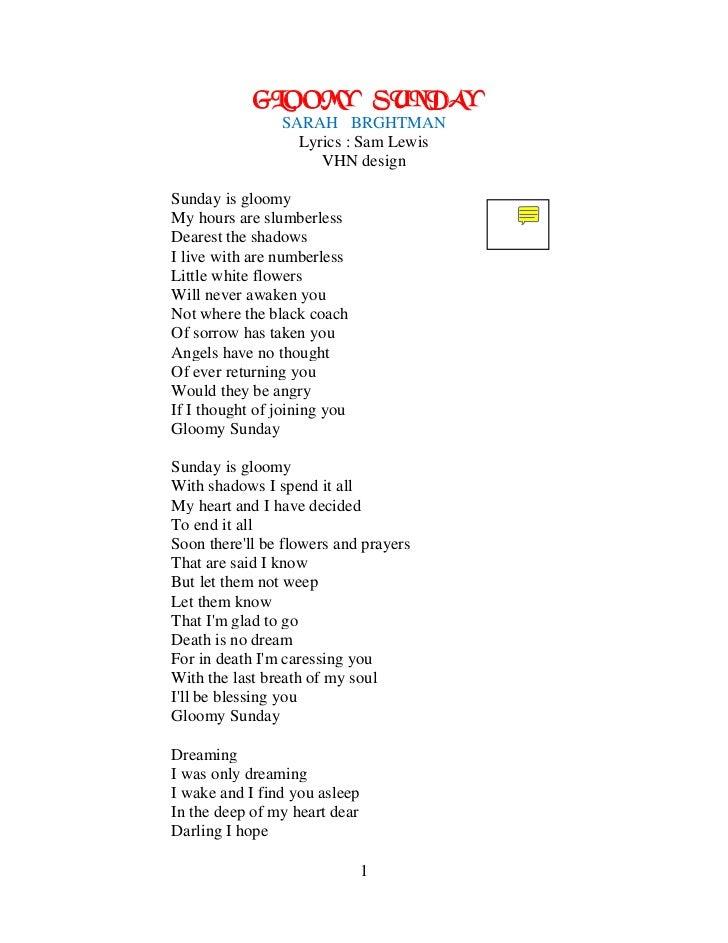 GLOOMY                 SUNDAY                SARAH BRGHTMAN                  Lyrics : Sam Lewis                     VHN de...