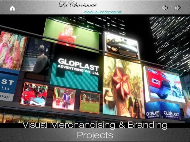 LaCharismaé              www.LaCharismae.bizVisual Merchandising & Branding            Projects