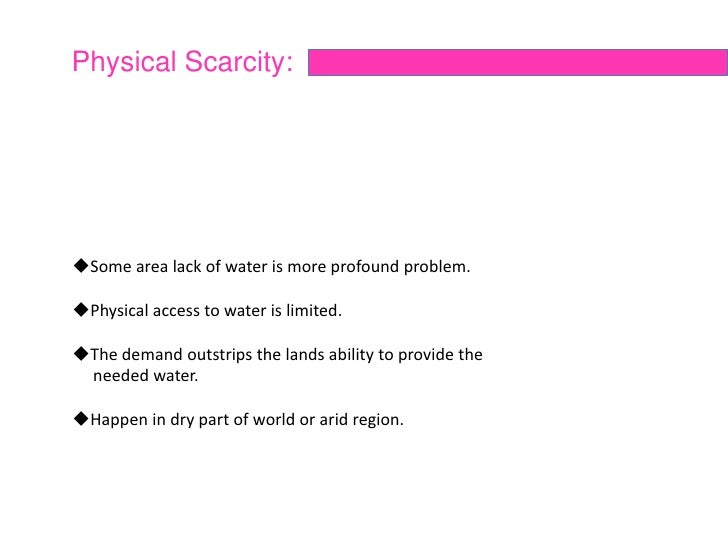 water scarcity political and ethnic conflict etc 6