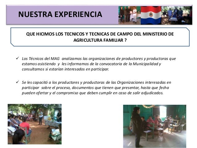 NUESTRA EXPERIENCIA QUE HICIMOS LOS TECNICOS Y TECNICAS DE CAMPO DEL MINISTERIO DE AGRICULTURA FAMILIAR ?  Los Técnicos d...