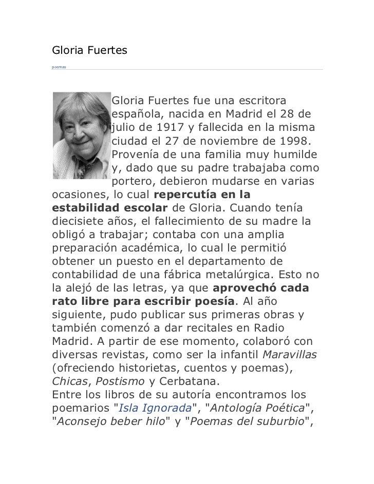 Gloria Fuertespoemas            Gloria Fuertes fue una escritora            española, nacida en Madrid el 28 de           ...