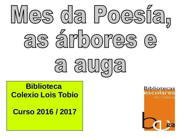 Biblioteca Colexio Lois Tobío Curso 2016 / 2017