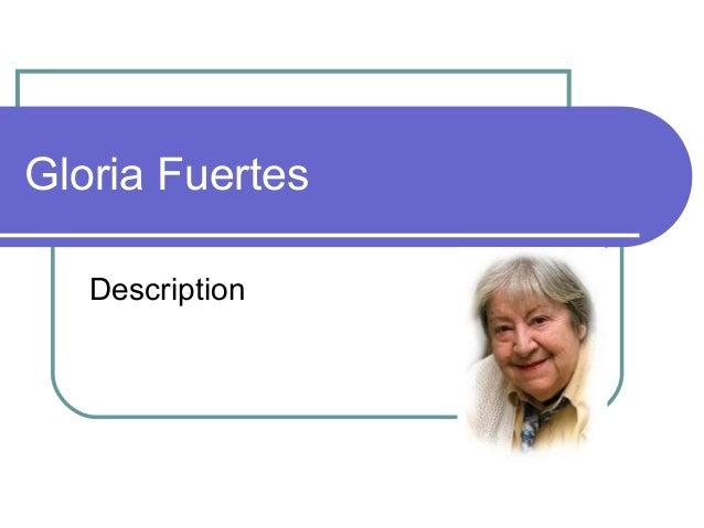 Gloria Fuertes   Description