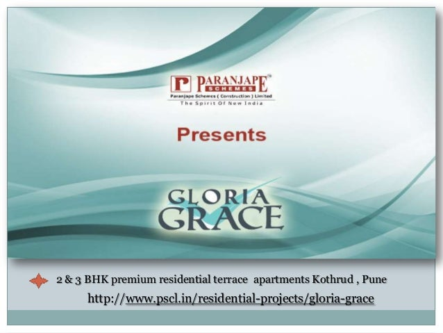 2 & 3 BHK premium residential terrace apartments Kothrud , Pune     http://www.pscl.in/residential-projects/gloria-grace
