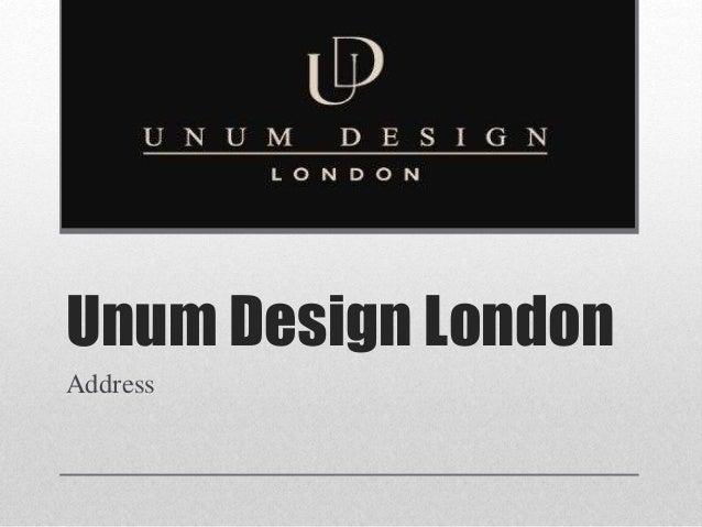 Unum Design London Address