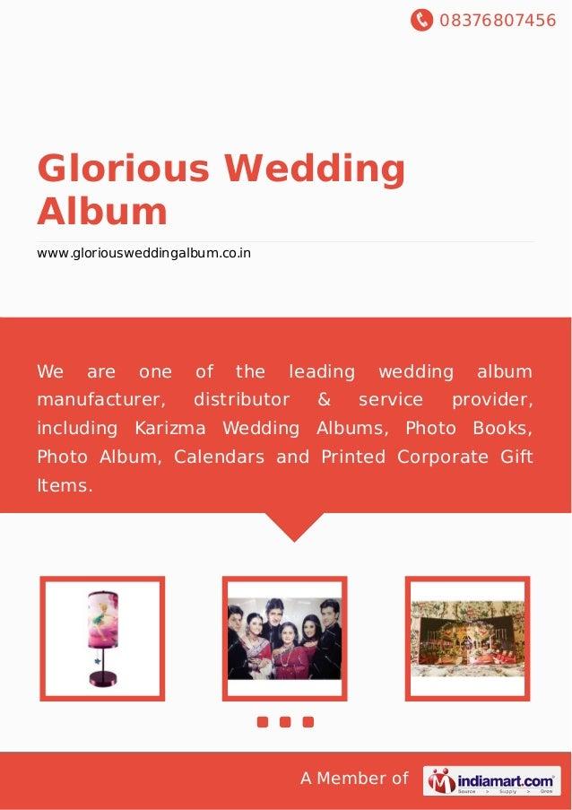 08376807456 A Member of Glorious Wedding Album www.gloriousweddingalbum.co.in We are one of the leading wedding album manu...