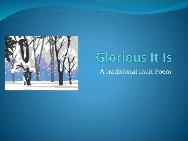 A traditional Inuit Poem