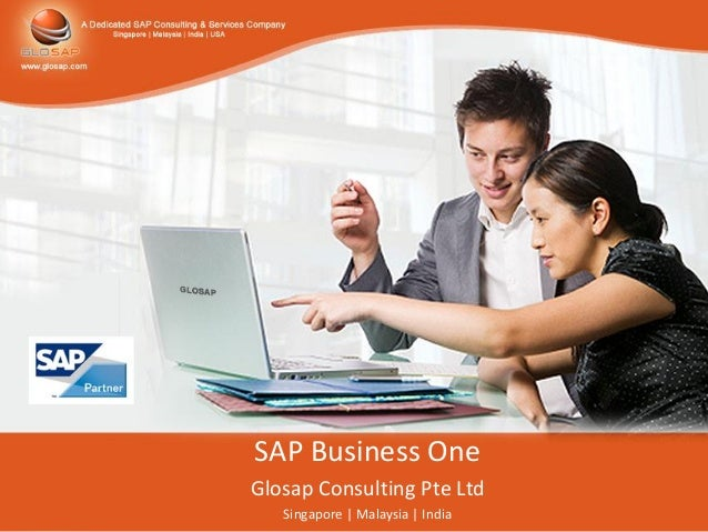 SAP Business OneGlosap Consulting Pte Ltd   Singapore   Malaysia   India
