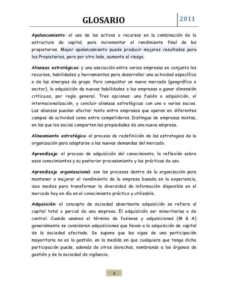 GLOSARIO                                       2011Apalancamiento: el uso de los activos o recursos en la combinación de l...