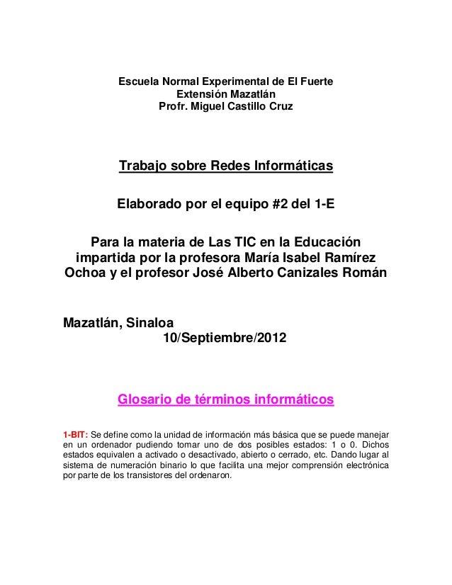 Escuela Normal Experimental de El Fuerte                       Extensión Mazatlán                    Profr. Miguel Castill...