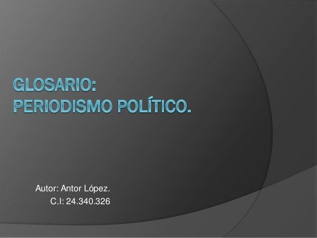 Autor: Antor López. C.I: 24.340.326