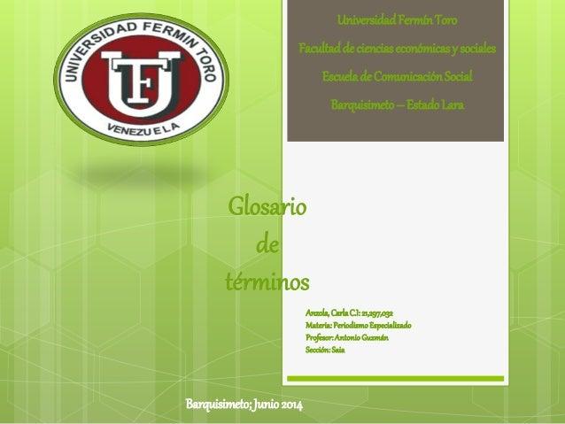 Anzola,CarlaC.I:21,297,032 Materia:PeriodismoEspecializado Profesor:AntonioGuzmán Sección:Saia UniversidadFermínToro Facul...