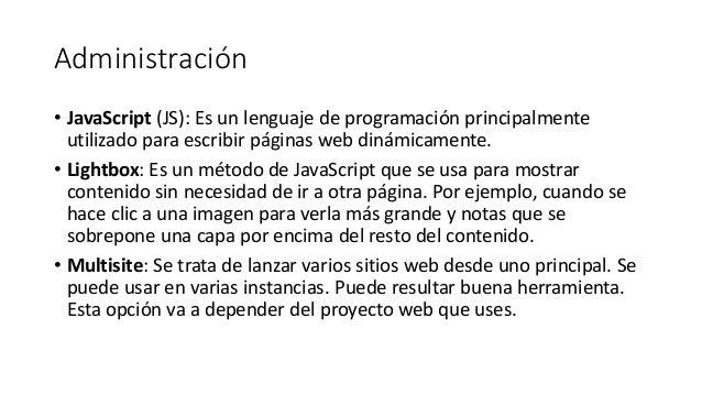 Administración • JavaScript (JS): Es un lenguaje de programación principalmente utilizado para escribir páginas web dinámi...