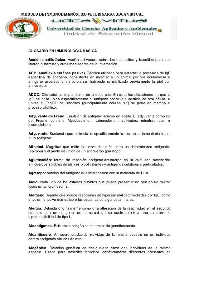 MODULO DE INMUNODIAGNÓSTICO VETERINARIO, UDCA VIRTUAL   GLOSARIO EN INMUNOLOGÍA BASICA   Acción anafilotóxica. Acción acti...