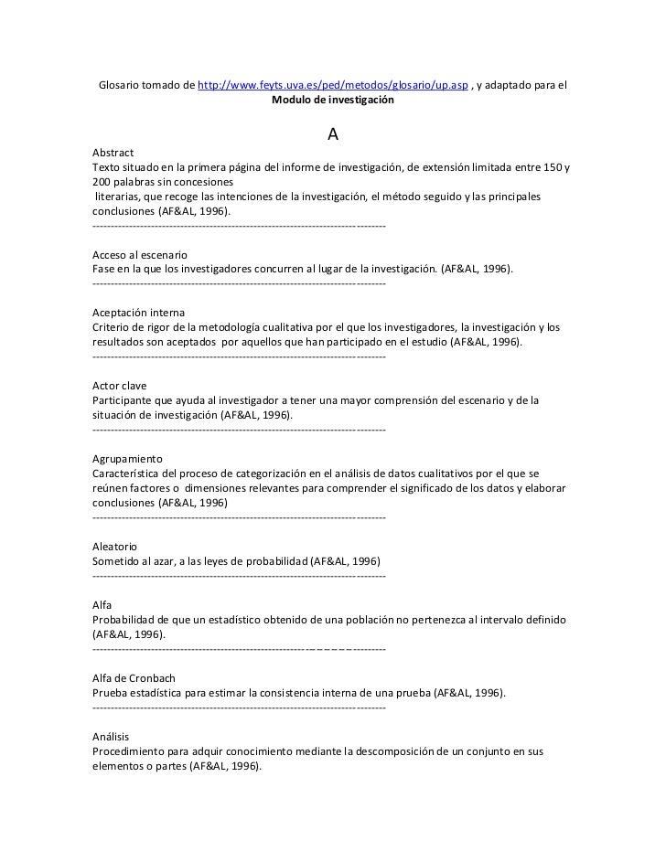 Glosario tomado de http://www.feyts.uva.es/ped/metodos/glosario/up.asp , y adaptado para el                               ...