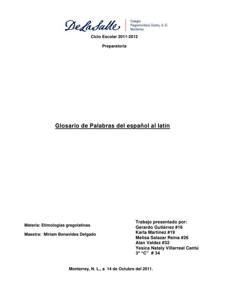 Ciclo Escolar 2011-2012                                         Preparatoria               Glosario de Palabras del españo...