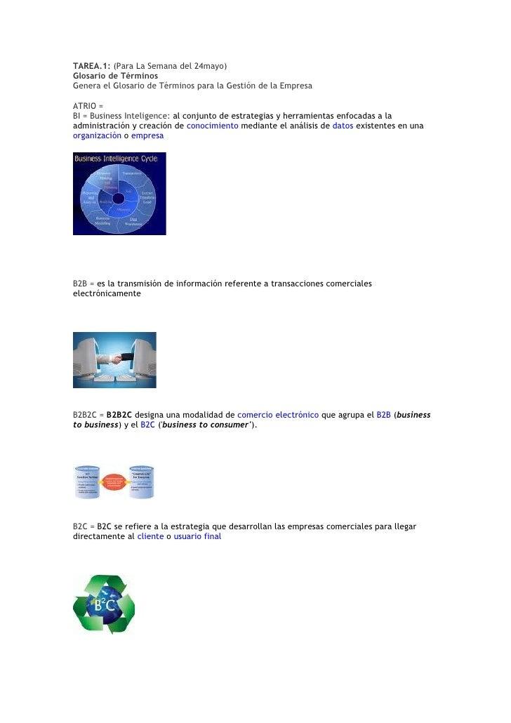 TAREA.1: (Para La Semana del 24mayo) Glosario de Términos Genera el Glosario de Términos para la Gestión de la Empresa  AT...