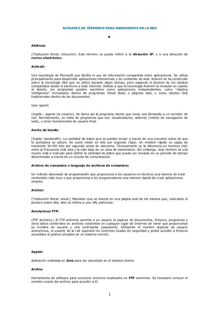 GLOSARIO DE TÉRMINOS PARA MANEJARNOS EN LA RED                                                   AAddress:(Traducción lite...