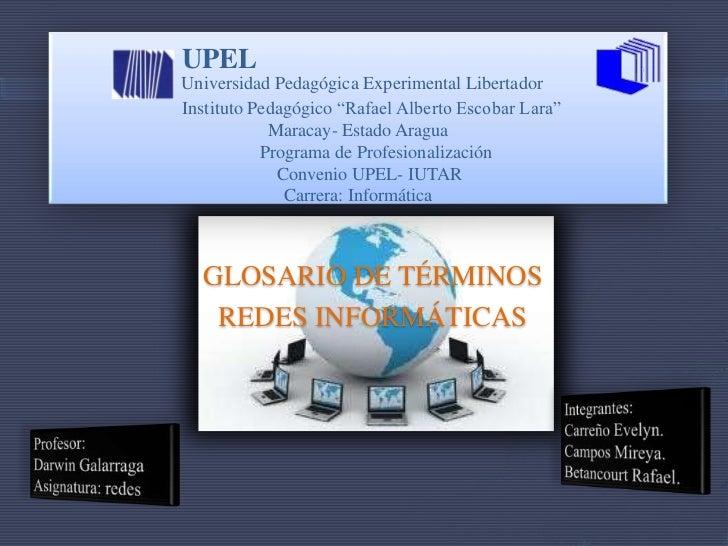 """Universidad Pedagógica Experimental Libertador      Instituto Pedagógico """"Rafael Alberto Escobar Lara""""Maracay- Estado Arag..."""
