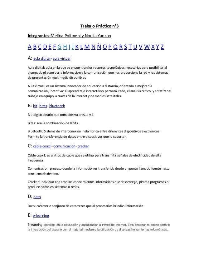 Trabajo Práctico n°3Integrantes:Melina Polimeni y Noelia YanzonA B C D E F G H I J K L M N Ñ O P Q R S T U V W X Y ZA: aul...