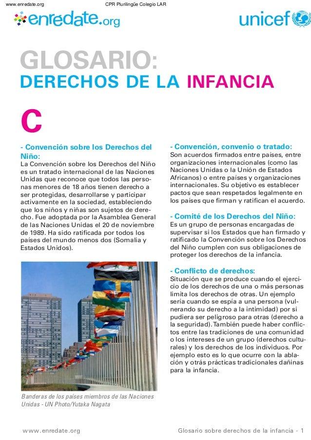 www.enredate.org                   CPR Plurilingüe Colegio LAR     GLOSARIO:     DERECHOS DE LA INFANCIA      C      - Con...