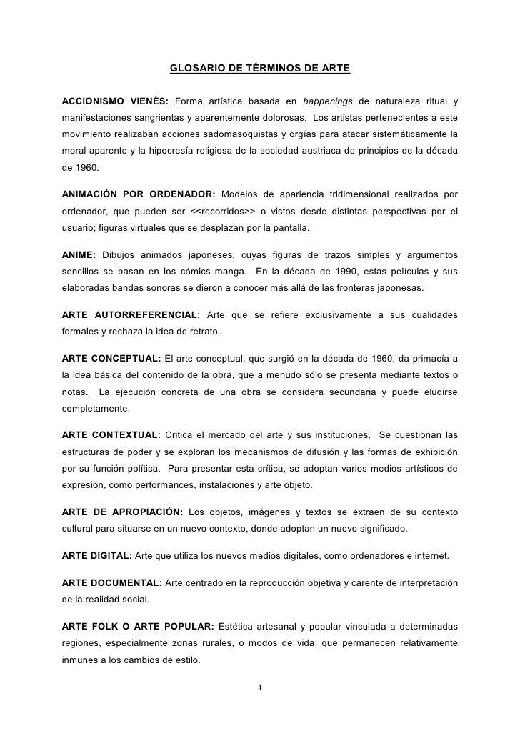 GLOSARIO DE TÉRMINOS DE ARTEACCIONISMO VIENÉS: Forma artística basada en happenings de naturaleza ritual ymanifestaciones ...