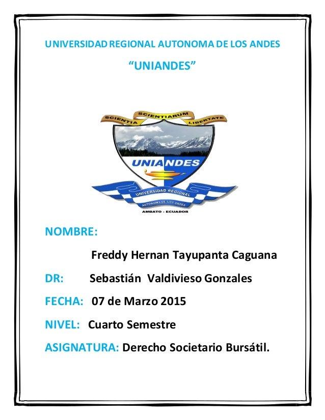 """UNIVERSIDADREGIONAL AUTONOMA DE LOS ANDES """"UNIANDES"""" NOMBRE: Freddy Hernan Tayupanta Caguana DR: Sebastián Valdivieso Gonz..."""
