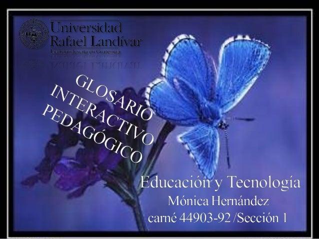 GLOSARIOAVATAR               E-LEARNINGBANER                HIPERVINCULOBLOG                 EDUCACION VIRTUAL BOT        ...