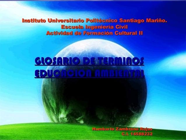 Instituto Universitario Politécnico Santiago Mariño.Instituto Universitario Politécnico Santiago Mariño.Escuela Ingeniería...