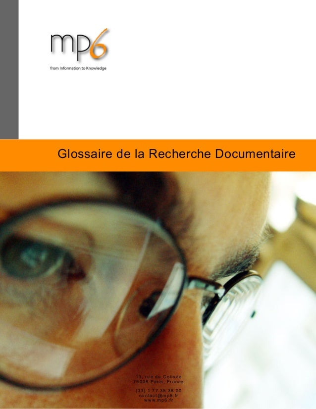 Donner sens et vie à vos données. Glossaire de la Recherche Documentaire 13, rue du Colisée 75008 Paris, France (33) 1 77 ...