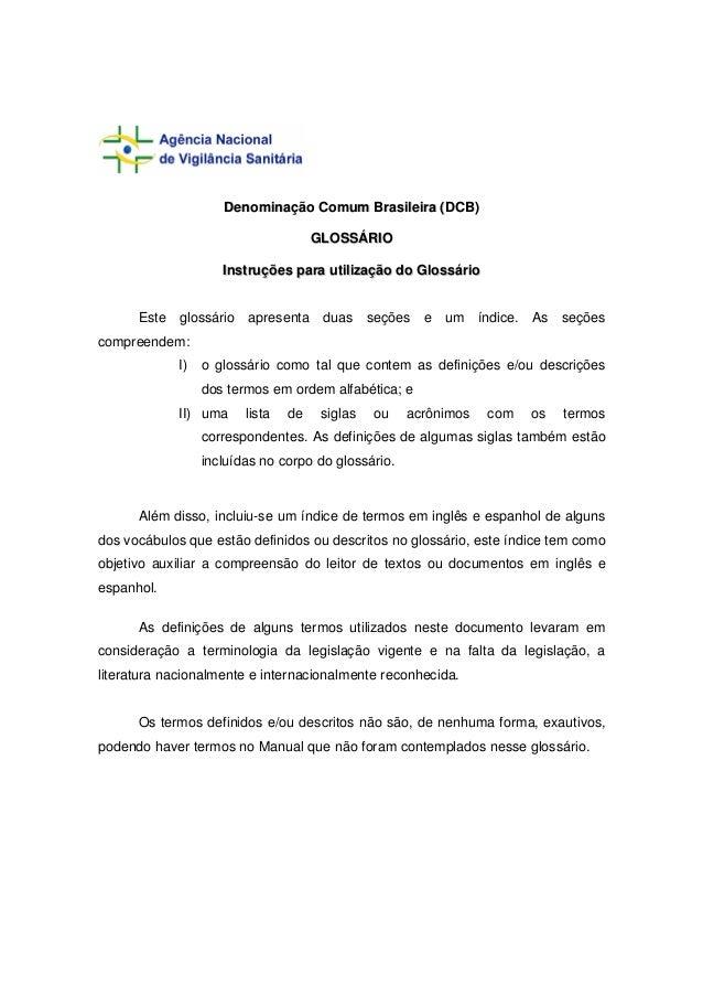 Denominação Comum Brasileira (DCB)                                      GLOSSÁRIO                     Instruções para util...