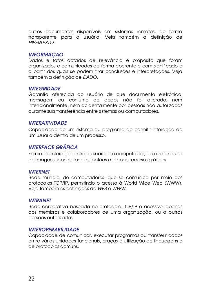 outros documentos disponíveis em sistemas remotos, de formatransparente para o usuário. Veja também a definição deHIPERTEX...