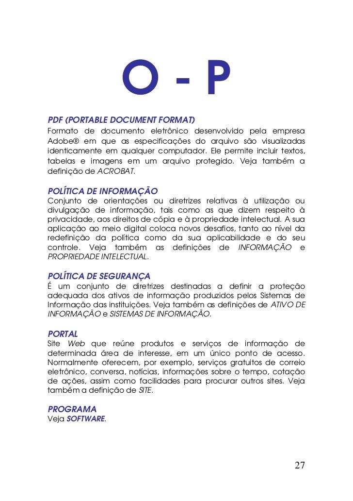 O-PPDF (PORTABLE DOCUMENT FORMAT)Formato de documento eletrônico desenvolvido pela empresaAdobe® em que as especificações ...