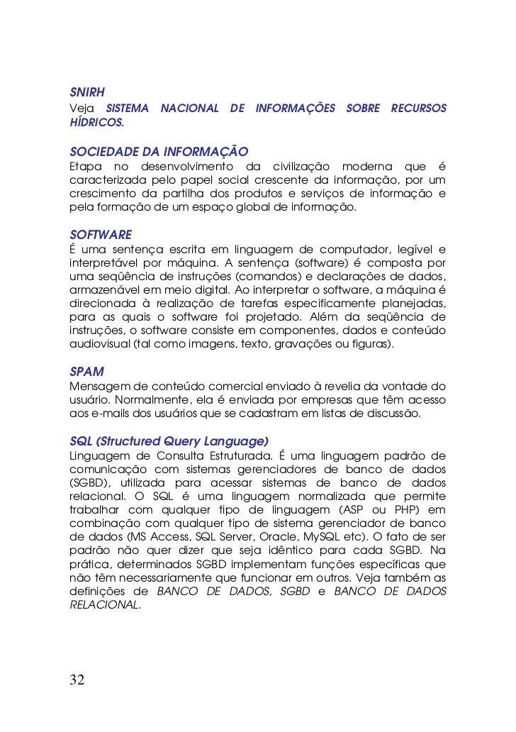 SNIRHVeja SISTEMA    NACIONAL    DE   INFORMAÇÕES     SOBRE   RECURSOSHÍDRICOS.SOCIEDADE DA INFORMAÇÃOEtapa no desenvolvim...