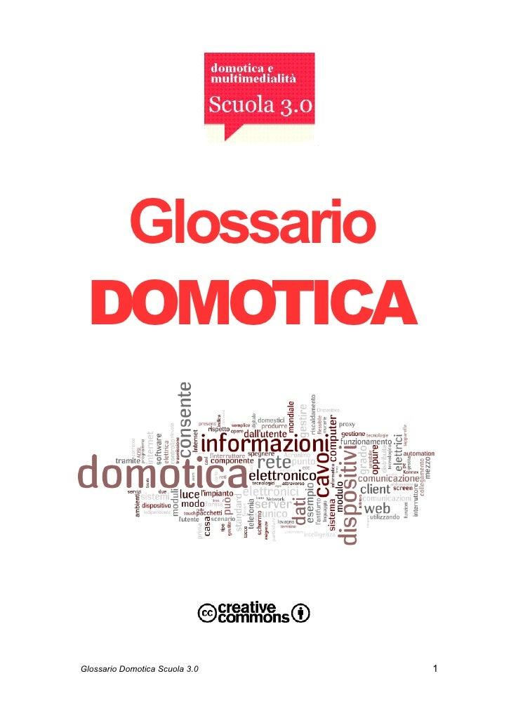 Glossario  DOMOTICA     Glossario Domotica Scuola 3.0   1