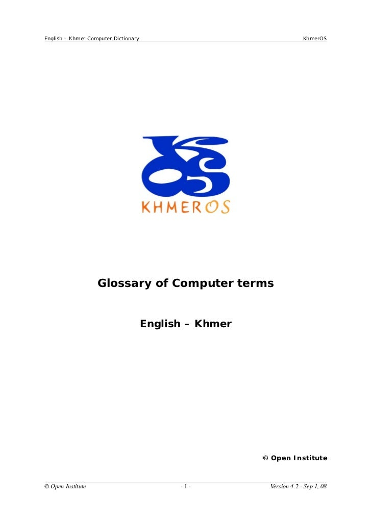 English – Khmer Computer Dictionary                                    KhmerOS                   Glossary of Computer term...