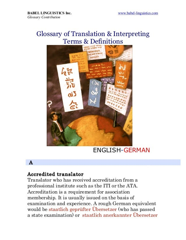 BABEL LINGUISTICS Inc. www.babel-linguistics.com Glossary Contribution Glossary of Translation & Interpreting Terms & Defi...