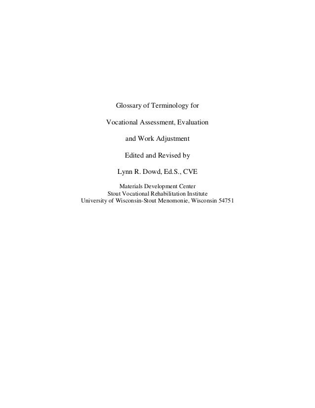 Glossary of Terminology for         Vocational Assessment, Evaluation                and Work Adjustment                Ed...