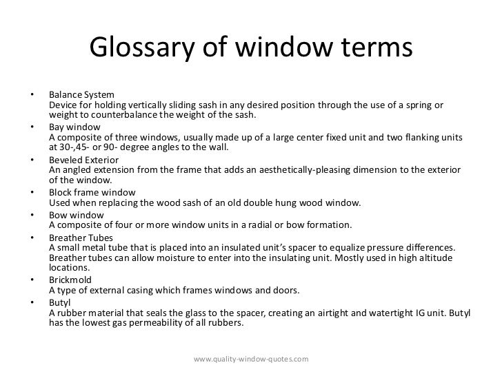 Glossary of window terms from www quality-window-quotes com