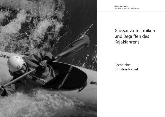 Glossar zu Techniken und Begriffen des Kajakfahrens Recherche: Christine Rackel collapsible boats … aus dem Rucksack aufs ...